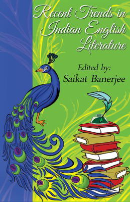 Recent Trends in Indian English Literature...